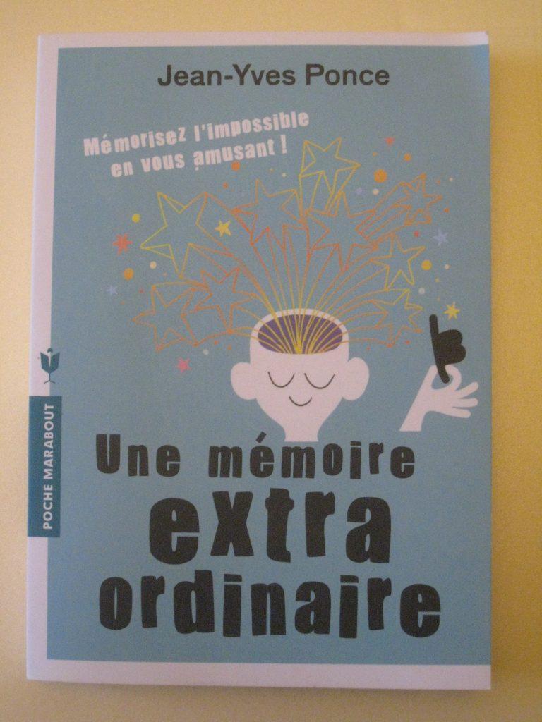 Livre Une mémoire extraordinaire (mémorisez l'impossible en vous amusant), chez Marabout