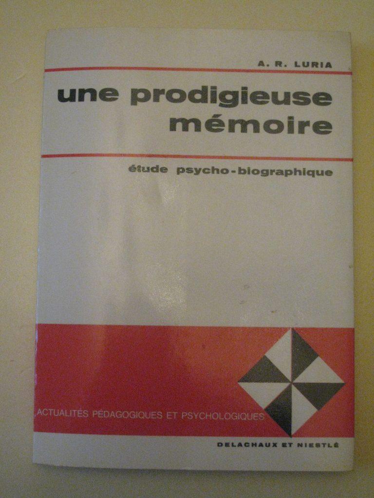 Livre: Une prodigieuse mémoire (étude psycho-biographique), chez Delachaux et Niestlé