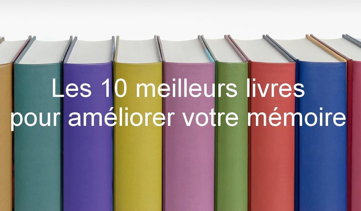 Les 10 meilleurs livres pour améliorer votre mémoire